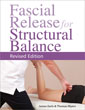 Fascial Release for Structural Balance, Revised Edition [Paperback]  [DMGD]