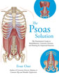 Psoas Solution, The: The Practitioner's Guide to Rehabilitation, Corrective Exercise, and Training for Improved Function [Paperback]  [DMGD]