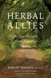 Herbal Allies: My Journey with Plant Medicine [Paperback] [DMGD]