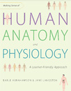 Making Sense of Human Anatomy and Physiology: A Learner-Friendly Approach [Paperback]
