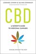 CBD: A Patient's Guide to Medicinal Cannabis--Healing without the High [Paperback]