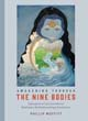 Awakening through the Nine Bodies: Explorations in Consciousness for Mindfulness Meditation and Yoga Practitioners [Paperback]