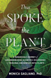 Thus Spoke the Plant: A Remarkable Journey of Groundbreaking Scientific Discoveries and Personal Encounters with Plants [Paperback]