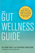 Gut Wellness Guide, The: The Power of Breath, Touch, and Awareness to Reduce Stress, Aid Digestion, and Reclaim Whole-Body Health [Paperback]