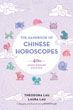 Handbook of Chinese Horoscopes, The: 40th Anniversary Edition [Paperback]