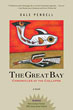 Great Bay, The: Chronicles of the Collapse [Paperback]