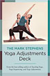 Mark Stephens Yoga Adjustments Deck, The [Cards]