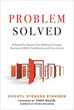 Problem Solved: A Powerful System for Making Complex Decisions with Confidence and Conviction [Paperback]