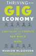 Thriving in the Gig Economy: How to Capitalize and Compete in the New World of Work [Paperback]