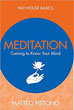 Meditation: Coming to Know Your Mind (Hay House Basics) [Paperback]