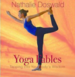 Yoga Fables: Tapping into your body's wisdom [Paperback]