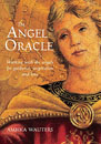Angel Oracle, The: Working with the Angels for Guidance, Inspiration and Love [Cards & Hardcover]