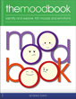 Mood Book: Identify and Explore 100 Moods and Emotions [Paperback]