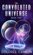 Convoluted Universe, The: Book 2 [Paperback]