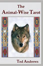 Animal-Wise Tarot, The [Paperback]