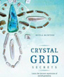 Crystal Grid Secrets: Learn the Ancient Mysticism of Sacred Geometry [Paperback]