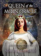 Queen of the Moon Oracle: Guidance through Lunar and Seasonal Energies (Rockpool Oracle Cards) [Cards & Paperback]
