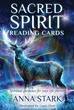 Sacred Spirit Reading Cards: Spiritual Guidance for Your Life Journey (Reading Card Series) [Cards & Paperback]