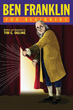 Ben Franklin For Beginners [Paperback] [DMGD]