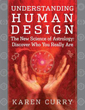 Understanding Human Design: The New Science of Astrology: Discover Who You Really Are [Paperback] [DMGD]