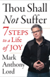 Thou Shall Not Suffer: 7 Steps to a Life of Joy [Paperback] [DMGD]