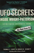 UFO Secrets Inside Wright-Patterson: Eyewitness Accounts from the Real Area 51 [Paperback]
