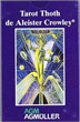El Tarot Thoth de Aleister Crowley (Spanish Edition)