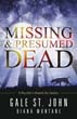 Missing & Presumed Dead: A Psychic's Search for Justice [Paperback]