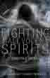 Fighting Malevolent Spirits: A Demonologist's Darkest Encounters [Paperback]
