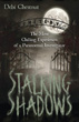 Stalking Shadows: The Most Chilling Experiences of a Paranormal Investigator [Paperback]