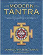 Modern Tantra: Living One of the World's Oldest, Continuously Practiced Forms of Pagan Spirituality in the New Millennium [Paperback]