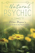 Natural Psychic, The: Ellen Dugan's Personal Guide to the Psychic Realm [Paperback]