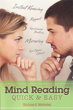 Mind Reading Quick & Easy [Paperback]