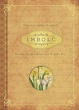 Imbolc: Rituals, Recipes & Lore for Brigid's Day (Llewellyn's Sabbat Essentials) [Paperback]