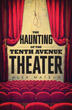 Haunting of the Tenth Avenue Theater, The [Paperback]
