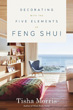 Decorating With the Five Elements of Feng Shui [Paperback]