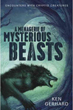 A Menagerie of Mysterious Beasts: Encounters with Cryptid Creatures [Paperback]