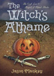 Witch's Athame, The: The Craft, Lore & Magick of Ritual Blades (The Witch's Tools Series) [Paperback]