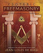 Esoteric Freemasonry: Rituals & Practices for a Deeper Understanding [Paperback]