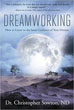 Dreamworking: How to Listen to the Inner Guidance of Your Dreams [Paperback]