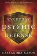 Everyday Psychic Defense: White Magic for Dark Moments [Paperback]