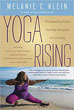 Yoga Rising: 30 Empowering Stories from Yoga Renegades for Every Body [Paperback]