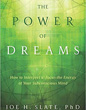 Power of Dreams, The: How to Interpret & Focus the Energy of Your Subconscious Mind [Paperback]