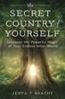 Secret Country of Yourself, The: Discover the Powerful Magic of Your Endless Inner World [Paperback]