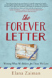 Forever Letter, The: Writing What We Believe For Those We Love [Paperback]