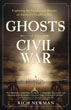 Ghosts of the Civil War: Exploring the Paranormal History of America's Deadliest War [Paperback]