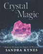 Crystal Magic: Mineral Wisdom for Pagans & Wiccans [Paperback]