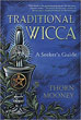 Traditional Wicca: A Seeker's Guide [Paperback]