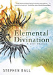 Elemental Divination: A Dice Oracle [Paperback]