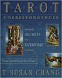 Tarot Correspondences: Ancient Secrets for Everyday Readers [Paperback]